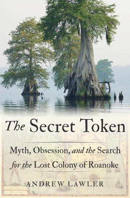 Andrew Lawler's The Secret Token.